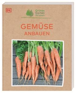 Grünes Gartenwissen. Gemüse anbauen von Langheineken,  Jutta, Whittingham,  Jo