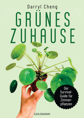 Grünes Zuhause von Brodersen,  Imke, Cheng,  Darryl