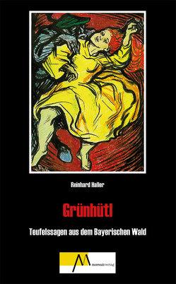 Grünhütl von Haller,  Reinhard