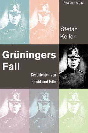 Grüningers Fall von Keller,  Stefan