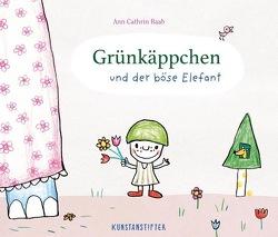Grünkäppchen und der böse Elefant von Raab,  Ann Cathrin