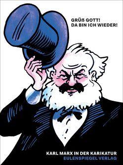 Grüß Gott! Da bin ich wieder! von Hecker,  Rolf, Hübner,  Hans, Kubo,  Shunichi, Marx,  Karl