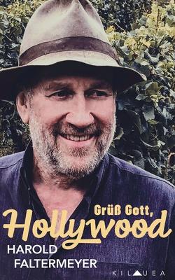 Grüß Gott, Hollywood von Faltermeyer,  Harold