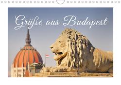Grüße aus Budapest (Wandkalender 2021 DIN A4 quer) von Hackstein,  Bettina