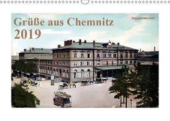 Grüße aus Chemnitz (Wandkalender 2019 DIN A3 quer) von N.,  N.