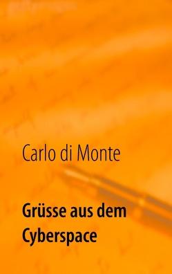 Grüsse aus dem Cyberspace von di Monte,  Carlo