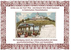 Grüße aus der Karl May- und Eduard-Bilz-Stadt Radebeul in historischen Ansichtskarten von Schmidt,  Michael