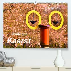 Grüße aus Kaarst (Premium, hochwertiger DIN A2 Wandkalender 2021, Kunstdruck in Hochglanz) von Hackstein,  Bettina
