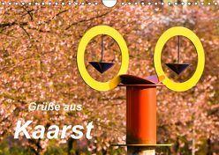Grüße aus Kaarst (Wandkalender 2019 DIN A4 quer) von Hackstein,  Bettina