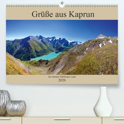 Grüße aus Kaprun (Premium, hochwertiger DIN A2 Wandkalender 2020, Kunstdruck in Hochglanz) von Kramer,  Christa