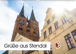 Grüße aus Stendal: Kalender 2018 (Wandkalender 2018 DIN A2 quer) von Krämer,  Peter