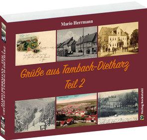 Grüße aus Tambach-Dietharz – Teil 2 von Herrmann,  Mario, Rockstuhl,  Harald