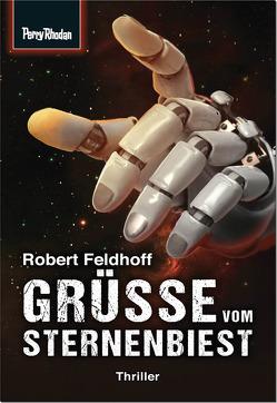 Grüße vom Sternenbiest von Feldhoff,  Robert