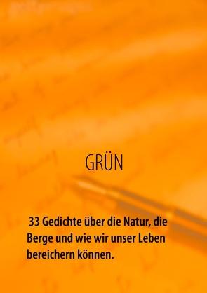 GRÜN – 33 Gedichte über die Natur, die Berge und wie wir unser Leben bereichern können von Richter,  Carsten