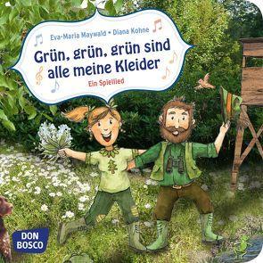 Grün, grün, grün sind alle meine Kleider. Mini-Bilderbuch. von Kohne,  Diana, Maywald,  Eva-Maria