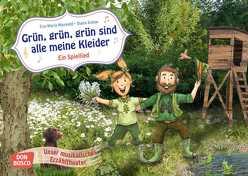 Grün, grün, grün sind alle meine Kleider. Ein Spiellied von Kohne,  Diana, Maywald,  Eva-Maria