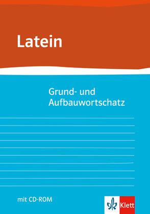 Grund- und Aufbauwortschatz Latein von Habenstein,  Ernst, Hermes,  Eberhard, Klemm,  Gunter H, Zimmermann,  Herbert