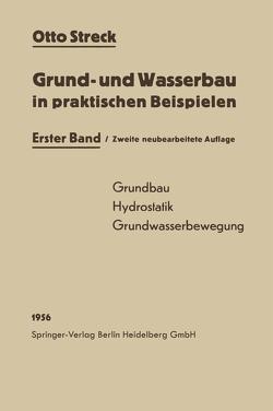 Grund- und Wasserbau in praktischen Beispielen von Streck,  Otto