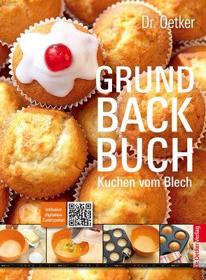 Grundbackbuch – Kuchen vom Blech von Dr. Oetker