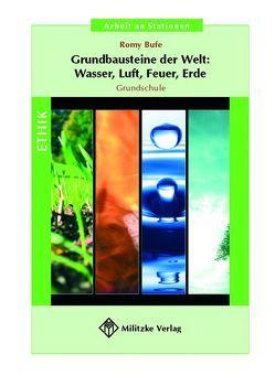 Grundbausteine der Welt: Wasser, Luft, Feuer, Erde von Bufe,  Romy