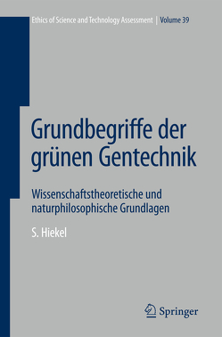 Grundbegriffe der grünen Gentechnik von Hiekel,  Susanne
