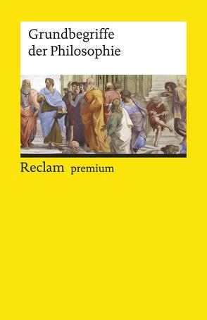 Grundbegriffe der Philosophie von Jordan,  Stefan, Nimtz,  Christian