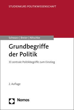 Grundbegriffe der Politik von Breier,  Karl-Heinz, Nitschke,  Peter, Schwarz,  Martin