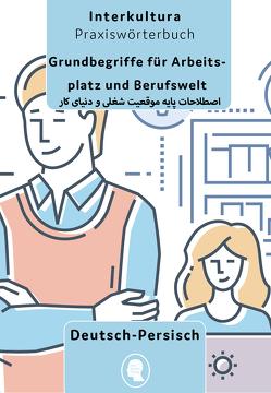 Grundbegriffe für Arbeitsplatz und Berufswelt
