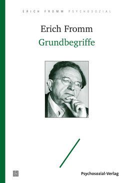 Grundbegriffe von Fromm,  Erich, Funk,  Rainer