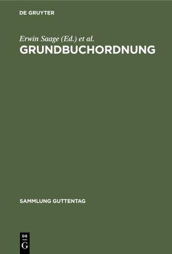 Grundbuchordnung von Hesse,  William [Begr.], Saage,  Erwin