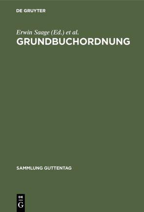 Grundbuchordnung von Fischer,  Norbert, Riedel,  Fritz, Saage,  Erwin