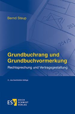 Grundbuchrang und Grundbuchvormerkung von Steup,  Bernd