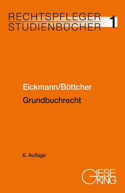 Grundbuchrecht von Böttcher,  Roland, Eickmann,  Dieter