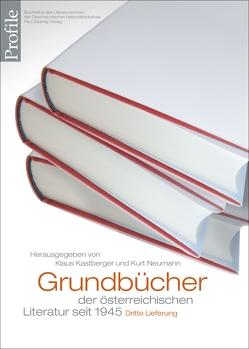 Grundbücher der österreichischen Literatur. Dritte Lieferung von Kastberger,  Klaus, Neumann,  Kurt