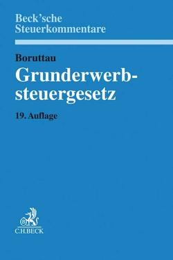 Grunderwerbsteuergesetz von Loose,  Matthias, Meßbacher-Hönsch,  Christine, Viskorf,  Hermann-Ulrich