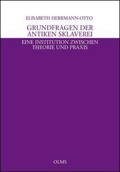 Grundfragen der antiken Sklaverei von Herrmann-Otto,  Elisabeth