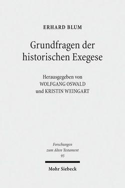 Grundfragen der historischen Exegese von Blum,  Erhard