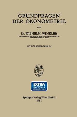 Grundfragen der Ökonometrie von Winkler,  Wilhelm
