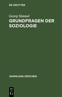 Grundfragen der Soziologie von Simmel,  Georg
