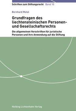 Grundfragen des liechtensteinischen Personen- und Gesellschaftsrechts von Motal,  Bernhard