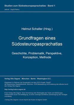 Grundfragen eines Südosteuropasprachatlas von Schaller,  Helmut