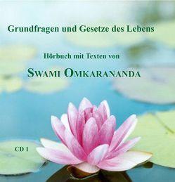 Grundfragen und Gesetze des Lebens – 2 Audio CDs von Hozzel,  Michael, Omkarananda,  Swami