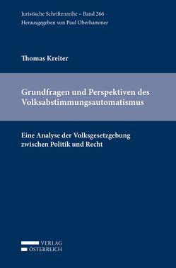 Grundfragen und Perspektiven des Volksabstimmungsautomatismus von Kreiter,  Thomas