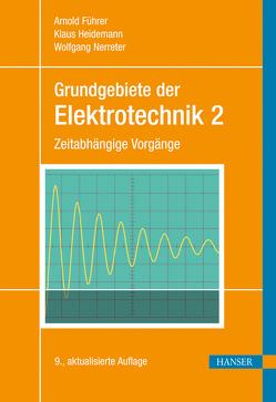 Grundgebiete der Elektrotechnik von Führer,  Arnold, Heidemann,  Klaus, Nerreter,  Wolfgang