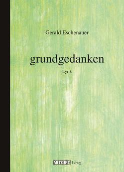 grundgedanken von Eschenauer,  Gerald