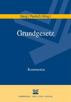 Grundgesetz von Haug,  Volker M., Pautsch,  Arne