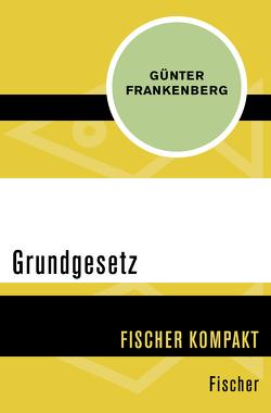 Grundgesetz von Frankenberg,  Günter