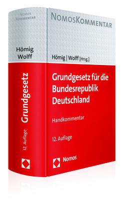 Grundgesetz für die Bundesrepublik Deutschland von Hömig,  Dieter, Wolff,  Heinrich Amadeus