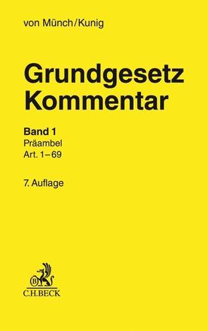 Grundgesetz-Kommentar Band 1: Präambel bis Art. 69