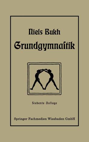 Grundgymnastik von Bukh,  Niels